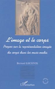 Bernard Leconte - L'image et le corps - Propos sur la représentation imagée du corps dans les mass-média.