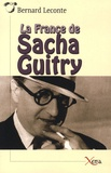Bernard Leconte - La France de Sacha Guitry.