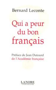 Bernard Leconte - Qui a peur du bon français ?.