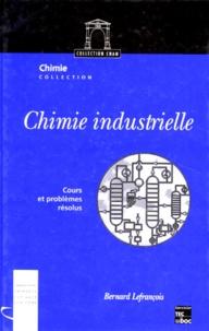 Deedr.fr CHIMIE INDUSTRIELLE. Cours et problèmes résolus Image