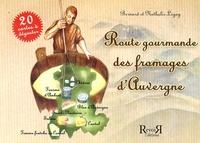 Bernard Legay et Nathalie Legay - Route gourmande des fromages d'Auvergne.