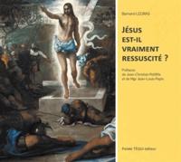 Bernard Legras - Jésus est-il vraiment ressuscité ?.