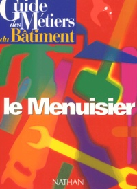Bernard Lehembre - Le menuisier.
