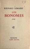 Bernard Lemaire - Les Bonomes - Ou La mort debout.