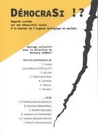 Bernard Lemoult - DémocraSi !? - Regards croisés sur une démocratie locale à la hauteur de l'urgence écologique et sociale.