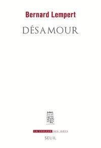 Livres audio à télécharger amazon Désamour 9782021437393 (French Edition) PDF par Bernard Lempert