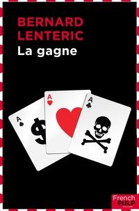 Bernard Lenteric - La Gagne.