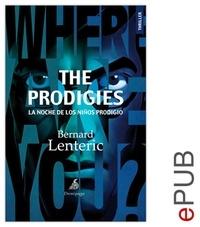 Bernard Lenteric et Carlos Manzano - The Prodigies, la noche de los niños prodigio - Un thriller en la Nueva York de los años 1970.