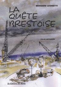 Bernard Leonetti - La Quête Brestoise.