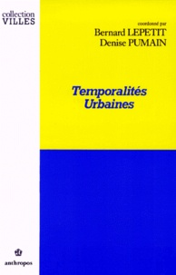 Bernard Lepetit et  Collectif - Temporalités urbaines.
