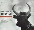 Bernard Lesaing - Une terre de Bouvine - Au cœur des Alpilles.