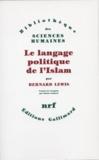 Bernard Lewis - Le Langage politique de l'islam.