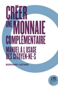 Créer une monnaie contemporaine - Manuel à lusage des citoyen-ne-s.pdf