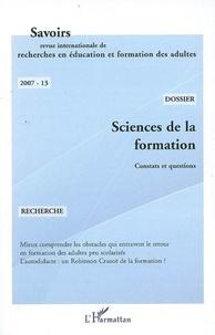 Bernard Liétard - Savoirs N° 13, 2007 : Sciences de la formation - Constats et questions.