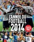 Bernard Lions et Franck Le Dorze - L'année du football 2014.