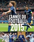 Bernard Lions et Franck Le Dorze - L'Année du football 2015.