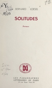 Bernard Loesel - Solitudes.