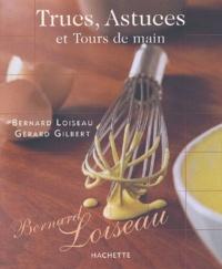 Bernard Loiseau et Gérard Gilbert - .