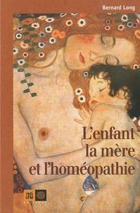 Bernard Long - L'enfant, la mère et l'homéopathie - Une coquille à la mer....