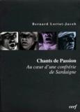 Bernard Lortat-Jacob - CHANTS DE PASSION. - Au coeur d'une confrérie de Sardaigne, Avec CD.