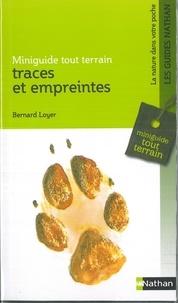 Bernard Loyer - Traces et empreintes.