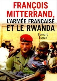 Bernard Lugan - François Mitterrand, l'armée française et le Rwanda.