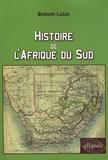 Bernard Lugan - Histoire de l'Afrique du sud.