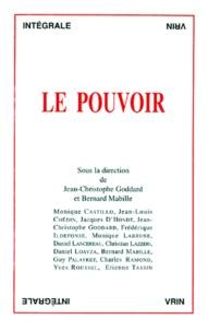 Bernard Mabille et Jean-Christophe Goddard - Le pouvoir.