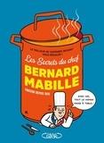 Bernard Mabille - Les secrets du chef - Farceur depuis 1976.