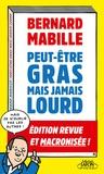 Bernard Mabille - Peut-être gras mais jamais lourd.