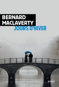 Bernard Maclaverty - Jours d'hiver.