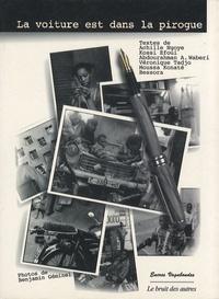 Bernard Magnier - La voiture est dans la pirogue.