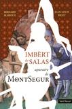 Bernard Mahoux et Jean-Louis Biget - Imbèrt de Salas - Aparaire de Montsegur.