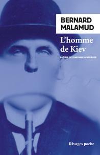 Bernard Malamud - L'homme de Kiev.