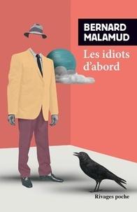 Bernard Malamud - Les idiots d'abord.