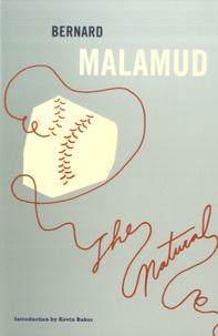 Bernard Malamud - The Natural.