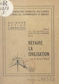 Bernard Malan et  Confédération française des fo - Refaire la civilisation.