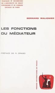 Bernard Maligner et  Université de droit, d'économi - Les fonctions du médiateur.