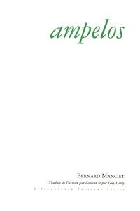 Bernard Manciet - Ampelos.