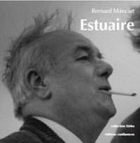Bernard Manciet - Estuaire / Estuari.