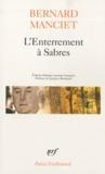 Bernard Manciet - L'Enterrement à Sabres.