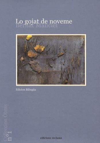 Bernard Manciet - Lo gojat de noveme - Edition bilingue français-occitan.
