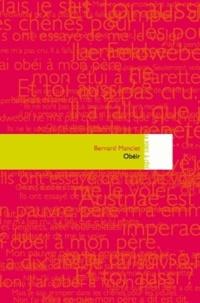 Bernard Manciet - Obéir.
