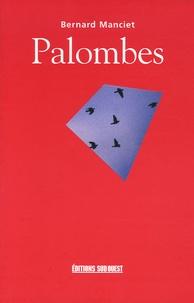 Bernard Manciet - Palombes.