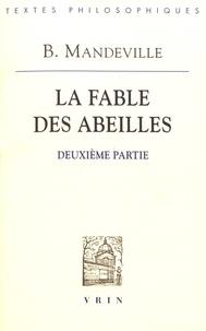 Bernard Mandeville - La fable des abeilles - Deuxième partie.