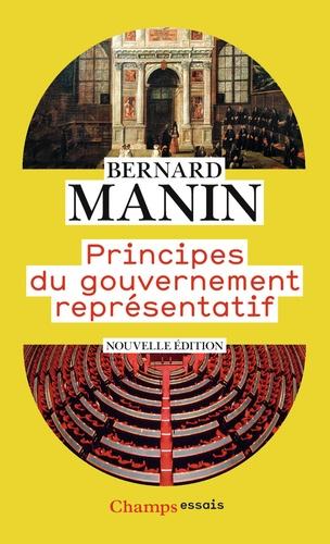 Principes du gouvernement représentatif 3e édition