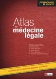 Bernard Marc - Atlas de médecine légale.