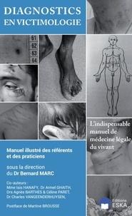 Bernard Marc - Diagnostics en victimologie - Manuel illustré des référents et des praticiens.