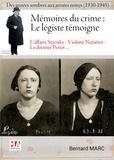 Bernard Marc - Mémoires du crime : un légiste parle - Tome 2, Des années sombres aux années noires (1930-1945).