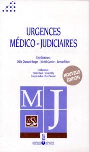Bernard Marc et  Collectif - Urgences médico-judiciaires.